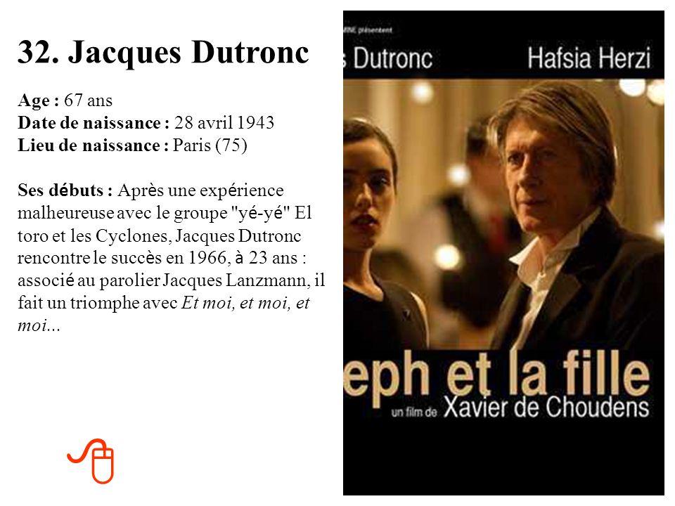 32. Jacques Dutronc
