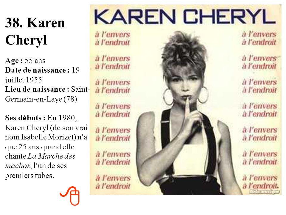 38. Karen Cheryl
