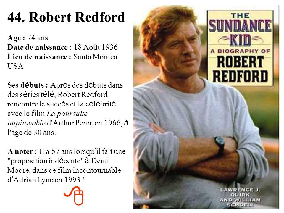 44. Robert Redford
