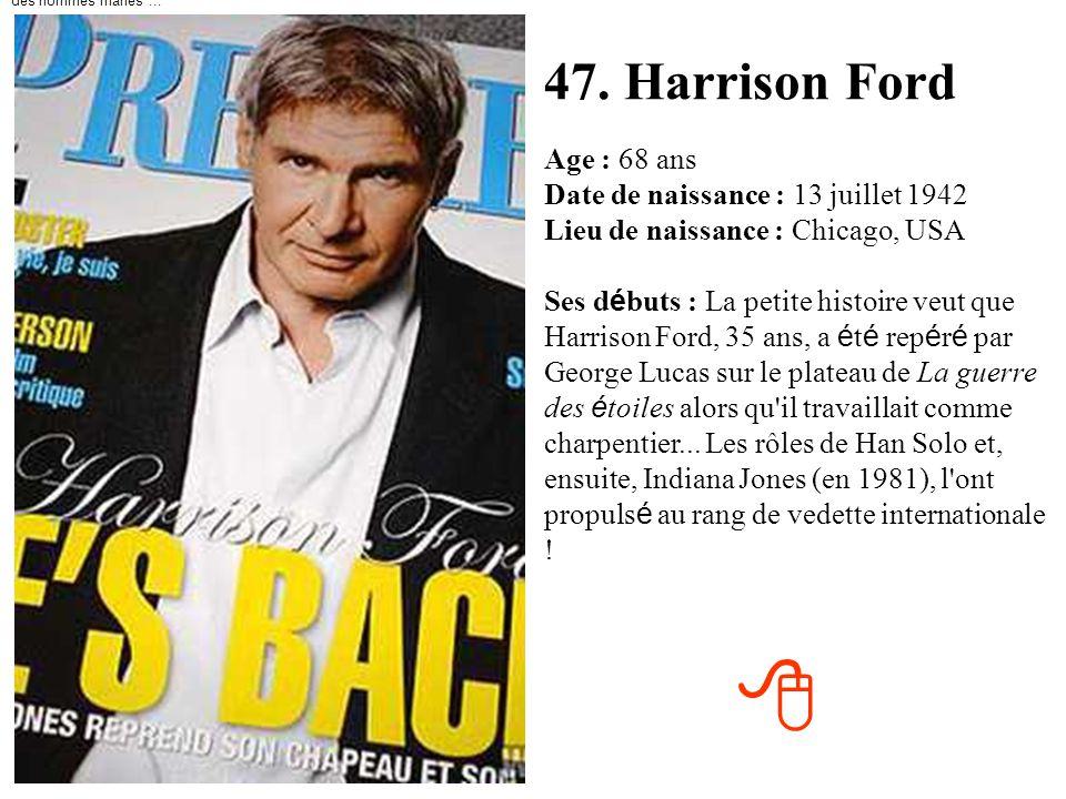 des hommes mariés ... 47. Harrison Ford.