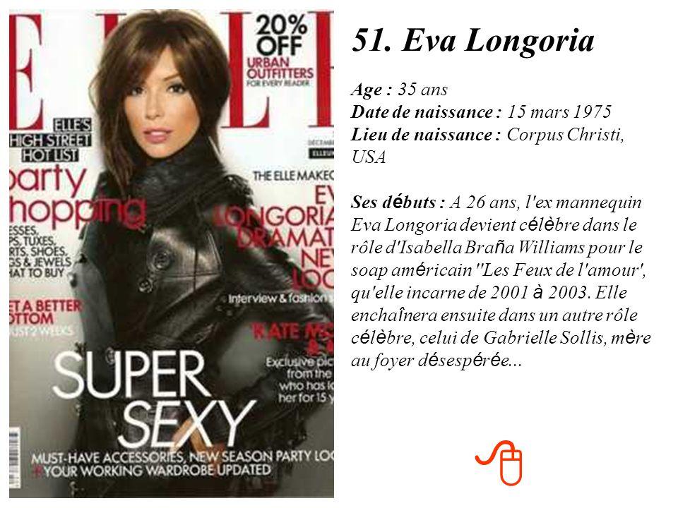 51. Eva Longoria