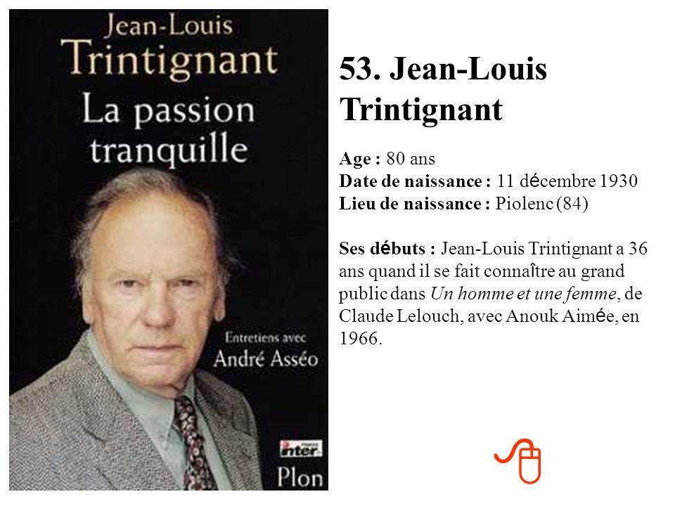 8 53. Jean-Louis Trintignant