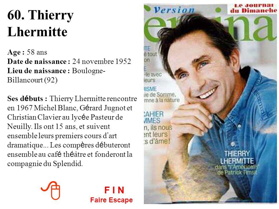 60. Thierry Lhermitte