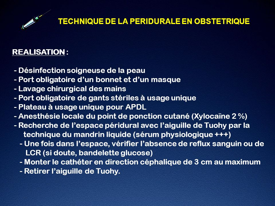 TECHNIQUE DE LA PERIDURALE EN OBSTETRIQUE