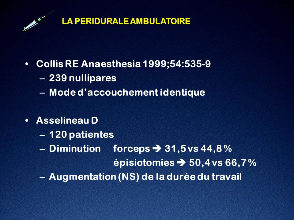 Collis RE Anaesthesia 1999;54:535-9 239 nullipares