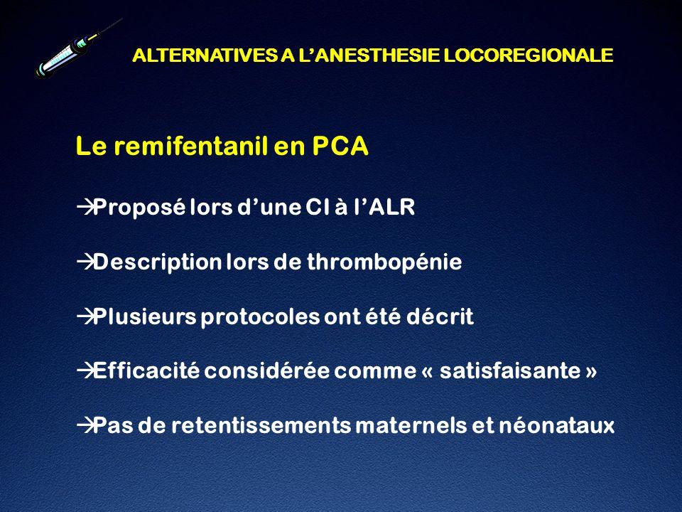 Le remifentanil en PCA Proposé lors d'une CI à l'ALR