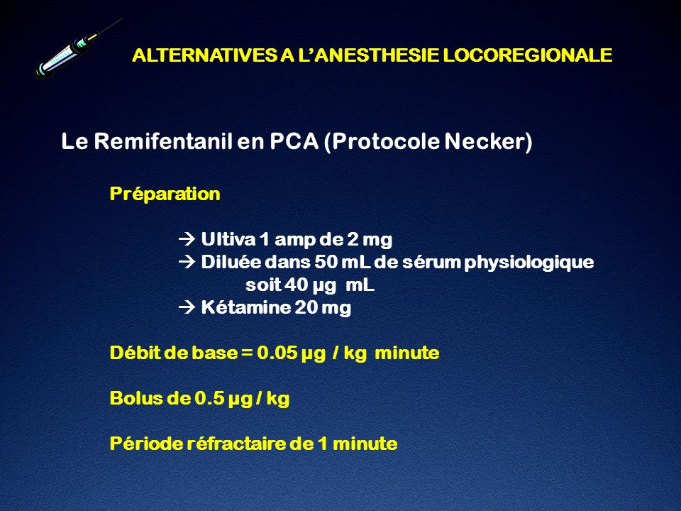 Le Remifentanil en PCA (Protocole Necker)