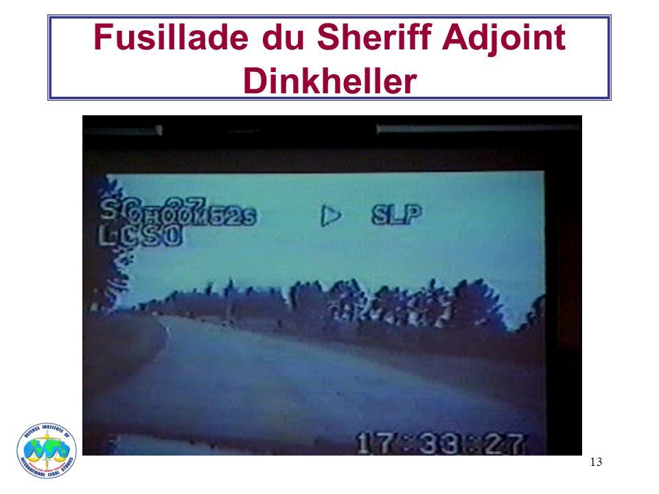 Fusillade du Sheriff Adjoint Dinkheller