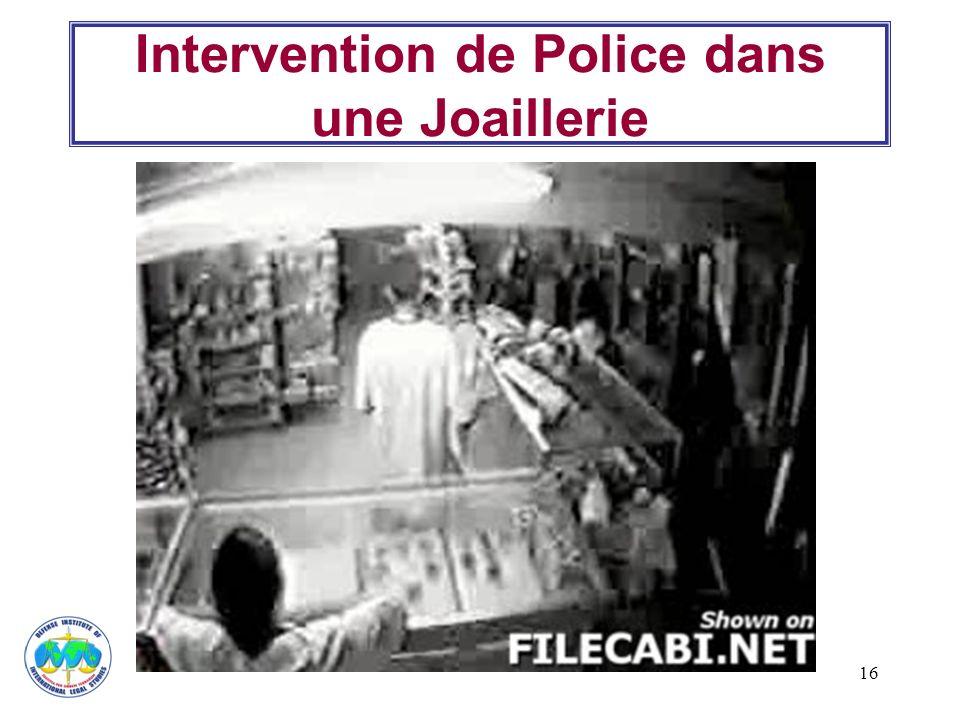 Intervention de Police dans une Joaillerie