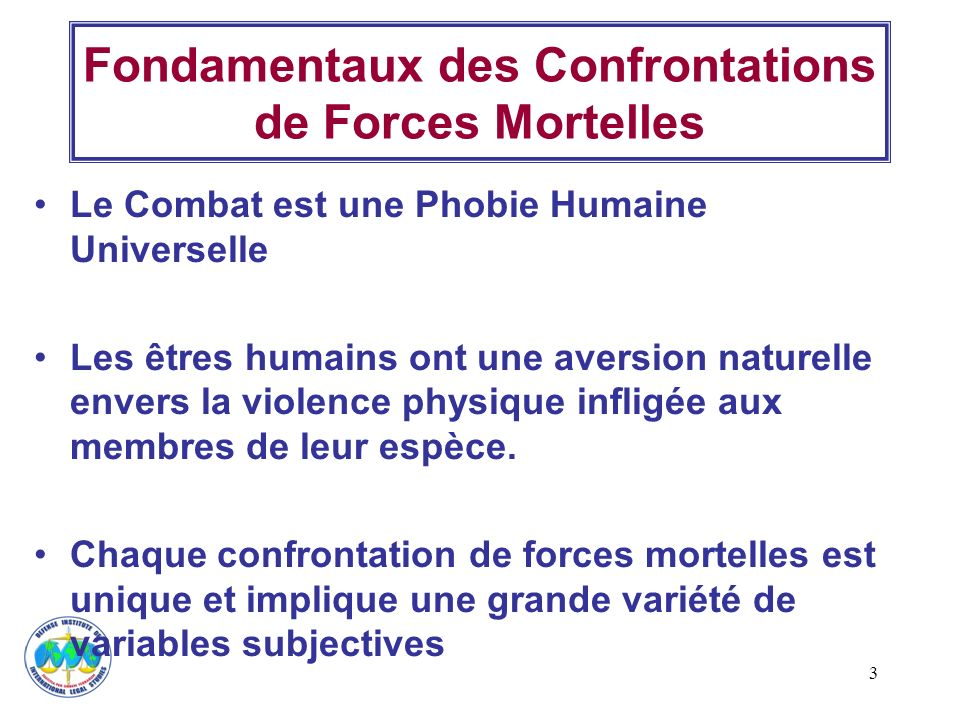 Fondamentaux des Confrontations de Forces Mortelles