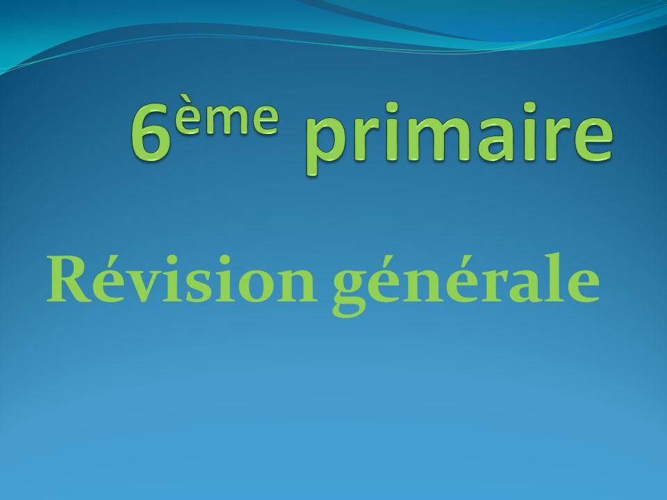 6ème primaire Révision générale
