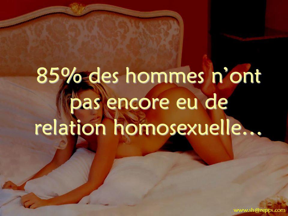 85% des hommes n'ont pas encore eu de relation homosexuelle…