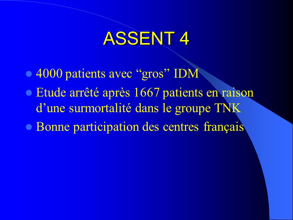 ASSENT patients avec gros IDM