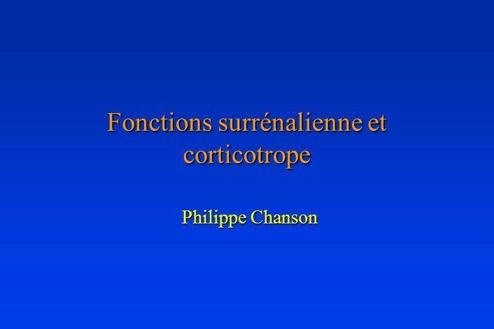 Fonctions surrénalienne et corticotrope