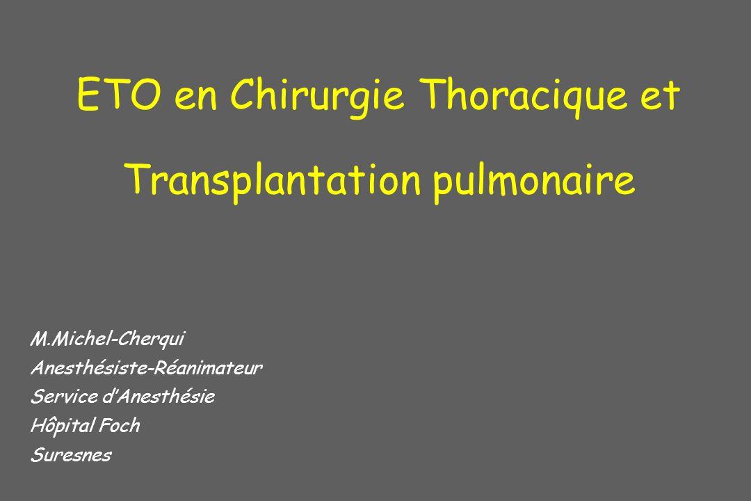 ETO en Chirurgie Thoracique et Transplantation pulmonaire