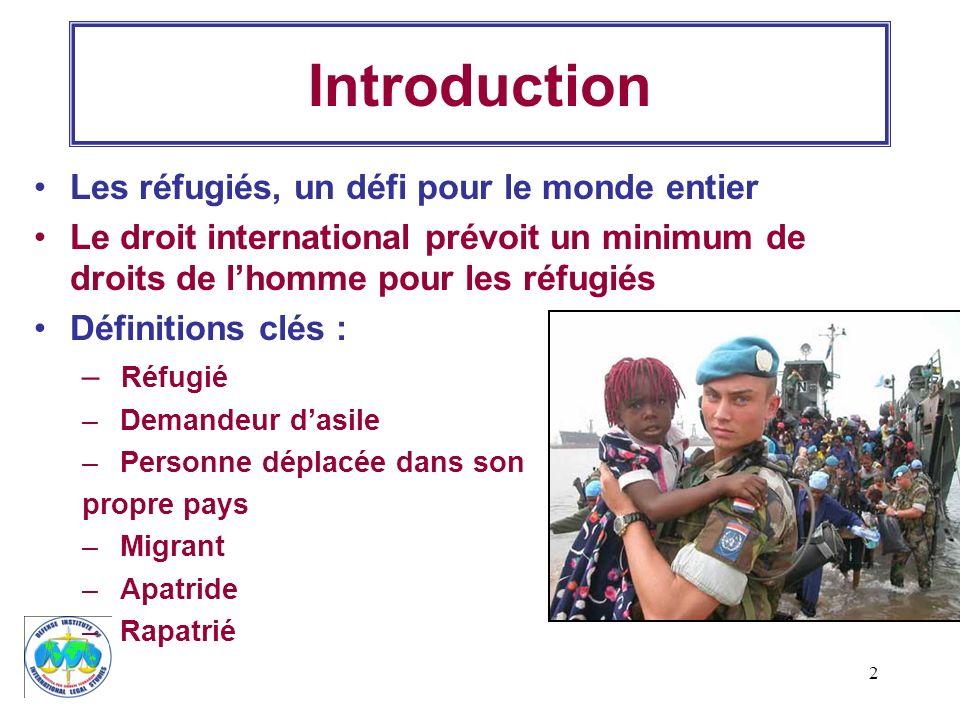 Introduction Les réfugiés, un défi pour le monde entier