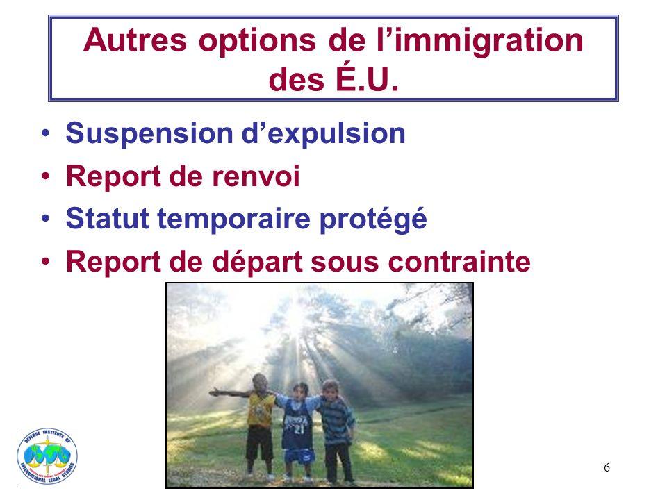 Autres options de l'immigration des É.U.