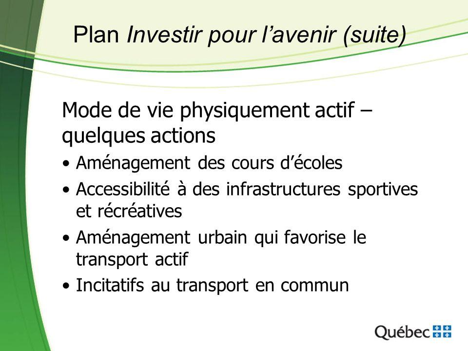 Plan Investir pour l'avenir (suite)