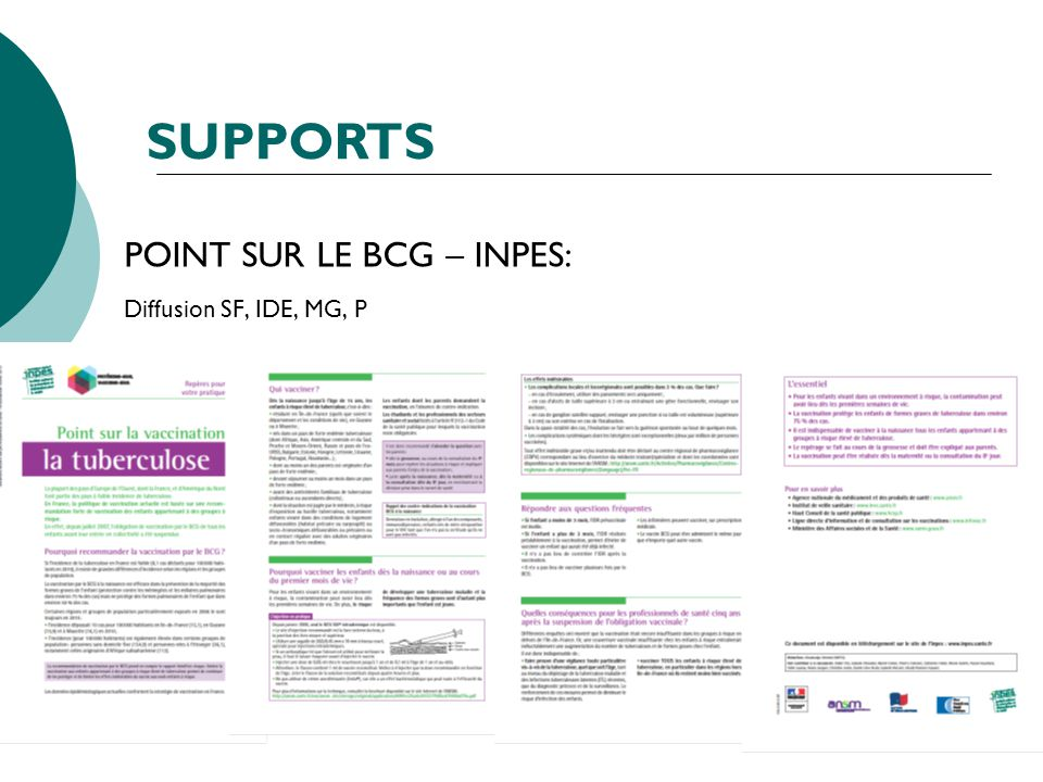 SUPPORTS POINT SUR LE BCG – INPES: Diffusion SF, IDE, MG, P