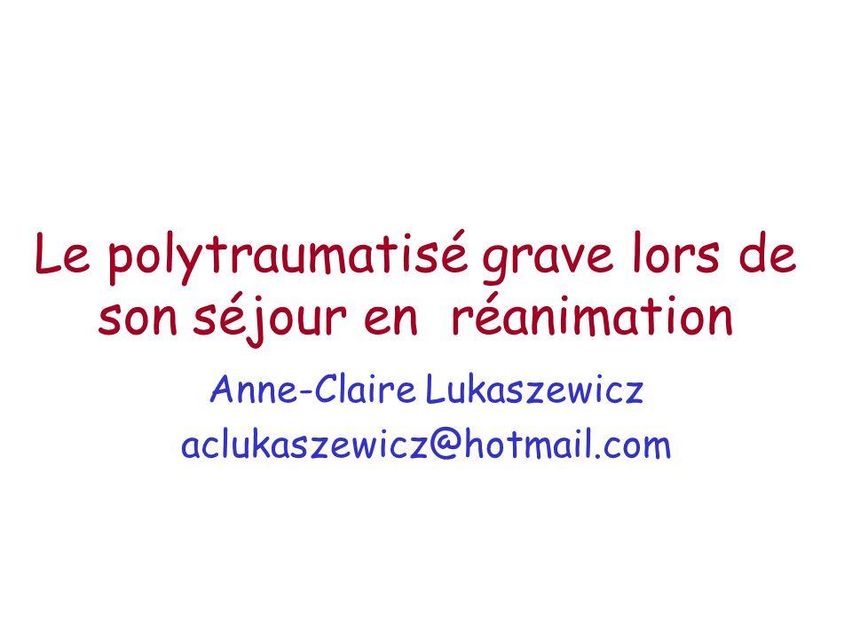 Le polytraumatisé grave lors de son séjour en réanimation