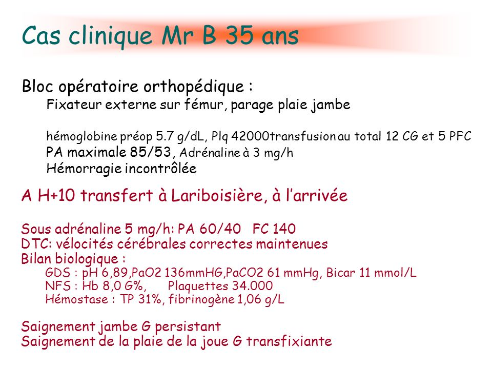 Cas clinique Mr B 35 ans Bloc opératoire orthopédique :