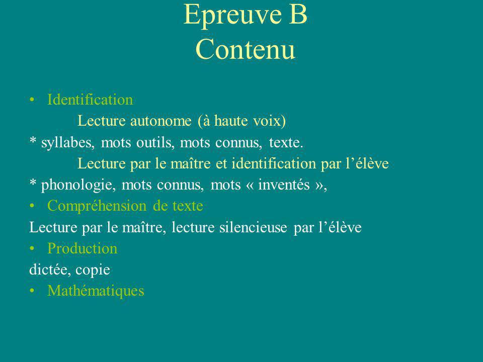 Epreuve B Contenu Identification Lecture autonome (à haute voix)