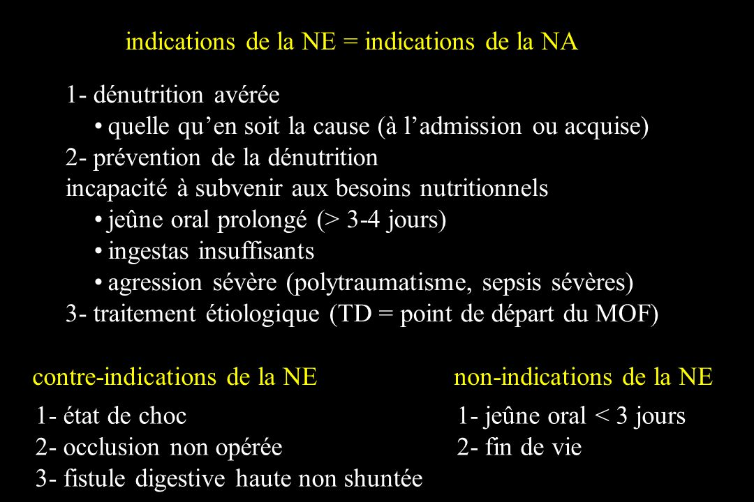 indications de la NE en réanimation