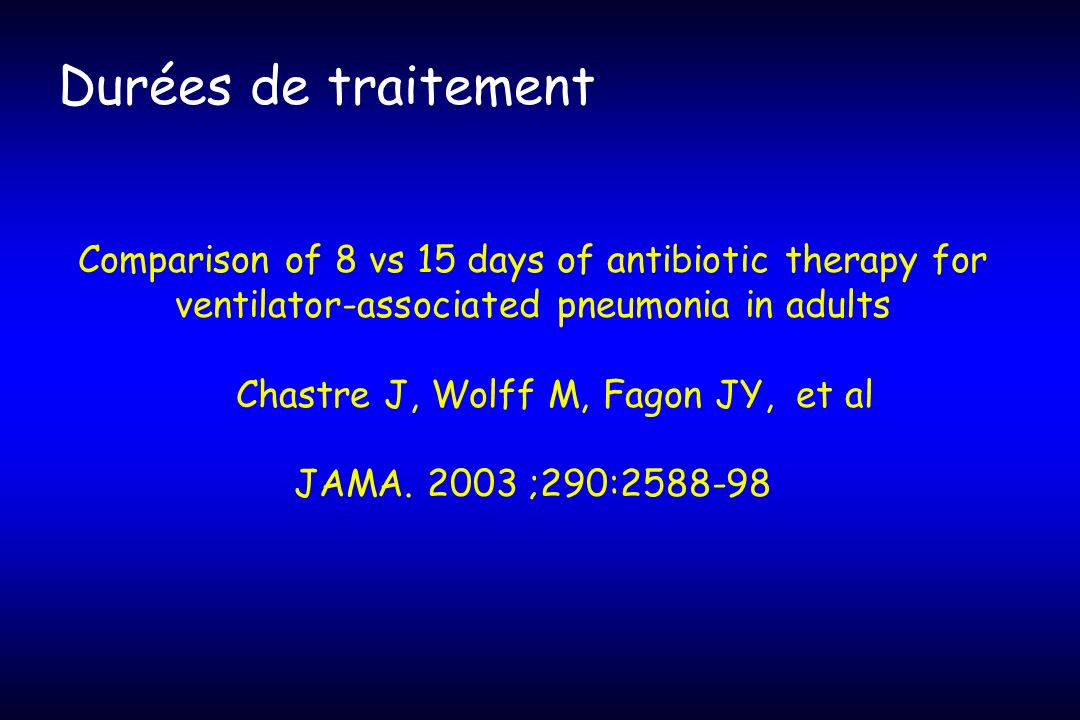 Chastre J, Wolff M, Fagon JY, et al