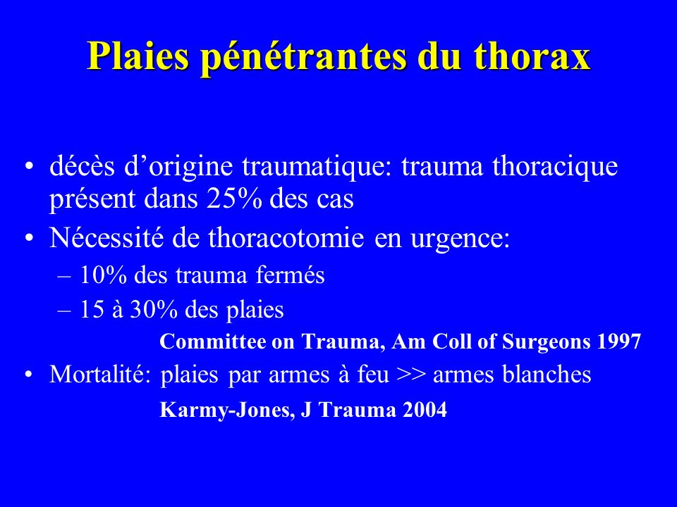 Plaies pénétrantes du thorax