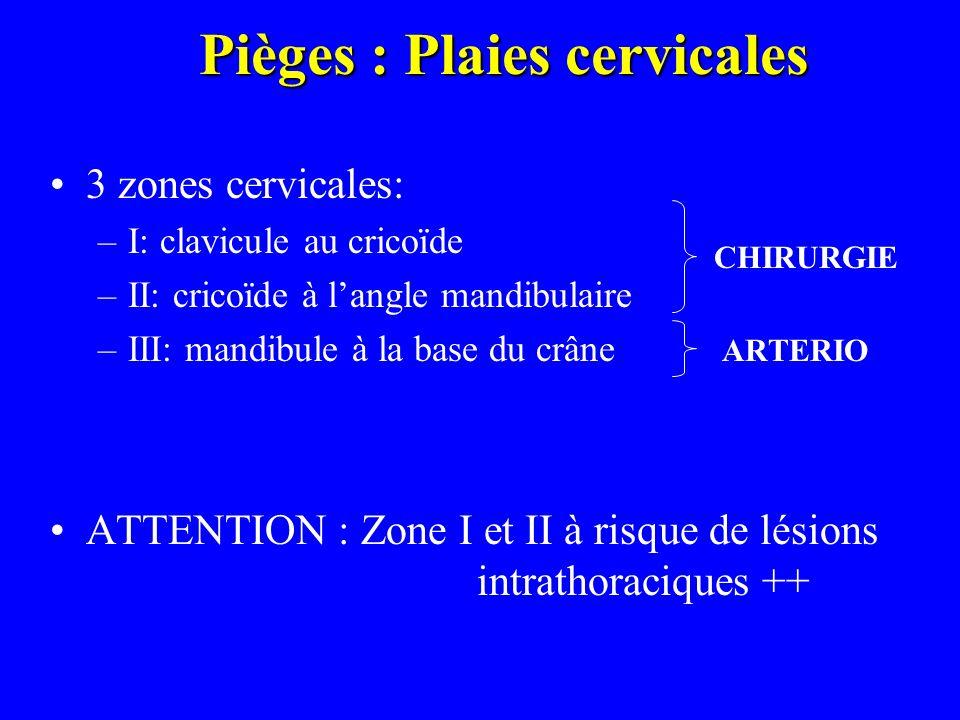 Pièges : Plaies cervicales