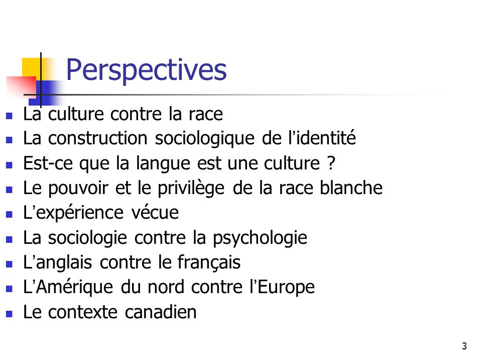 Perspectives La culture contre la race