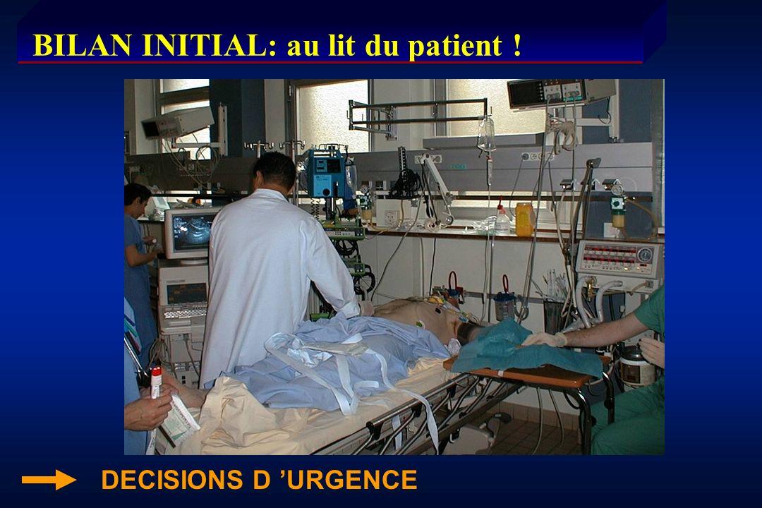 BILAN INITIAL: au lit du patient !