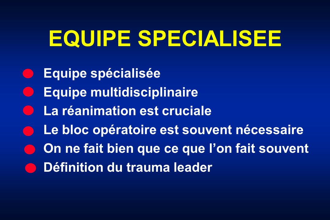 EQUIPE SPECIALISEE Equipe spécialisée Equipe multidisciplinaire