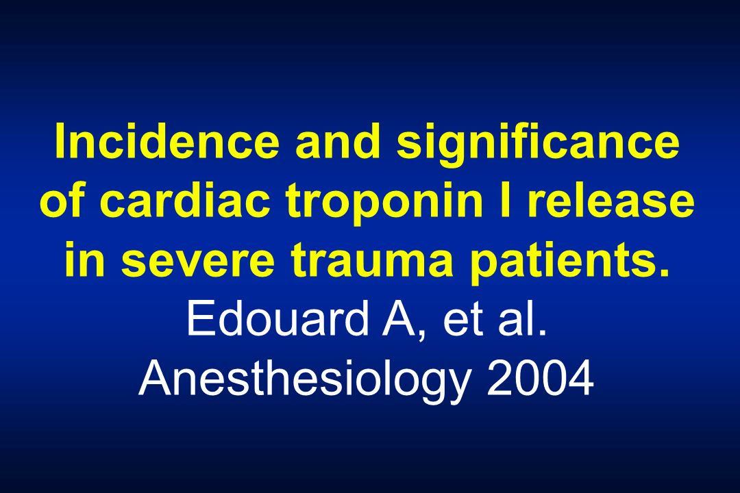Incidence and significance of cardiac troponin I release in severe trauma patients.