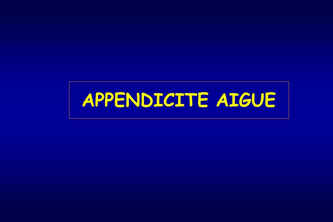APPENDICITE AIGUE