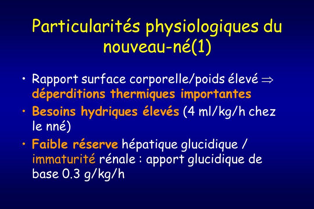 Particularités physiologiques du nouveau-né(1)