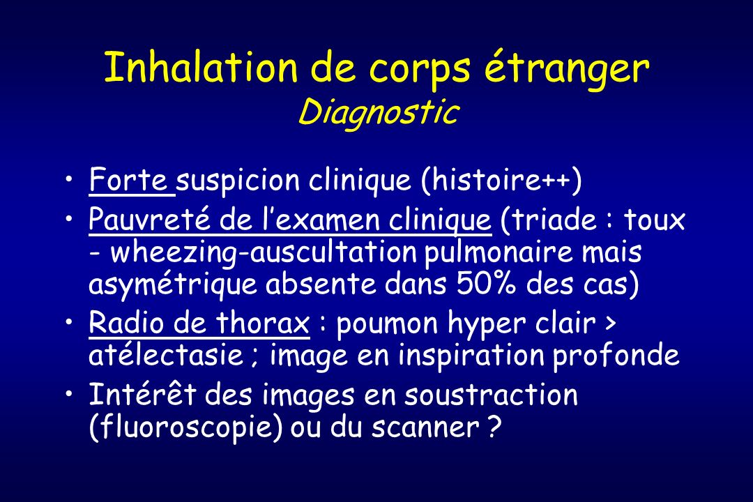 Inhalation de corps étranger Diagnostic