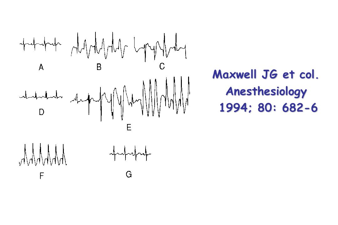 Maxwell JG et col. Anesthesiology 1994; 80: 682-6