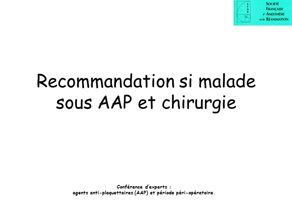 Recommandation si malade sous AAP et chirurgie