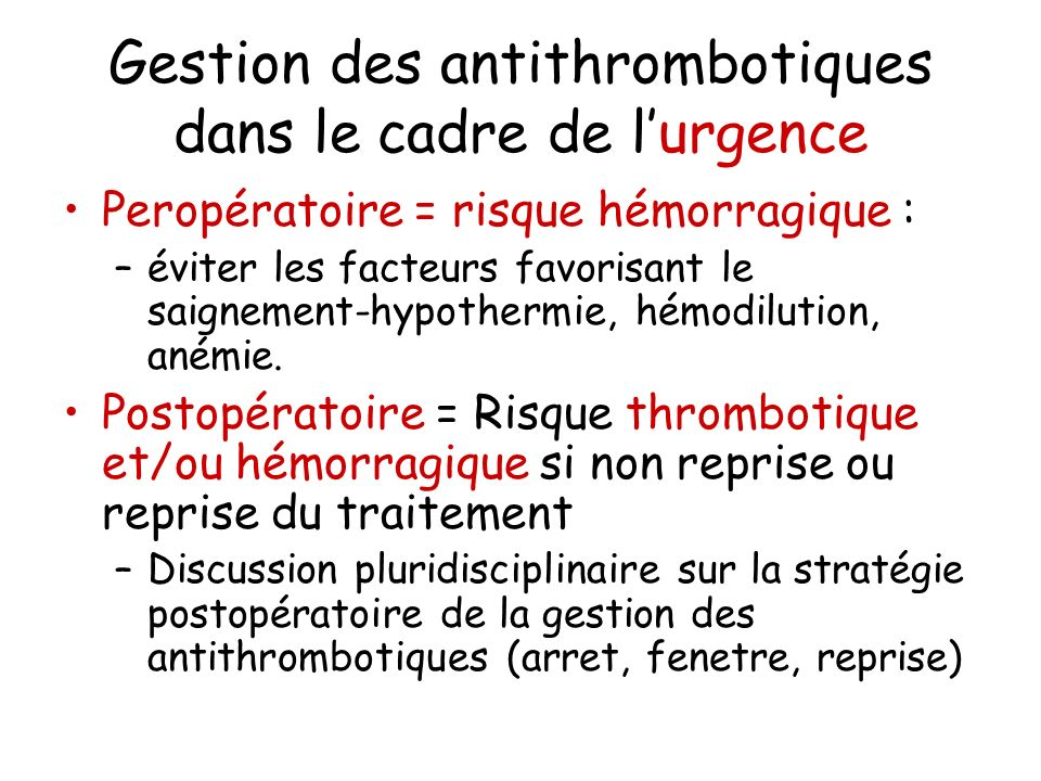 Gestion des antithrombotiques dans le cadre de l'urgence