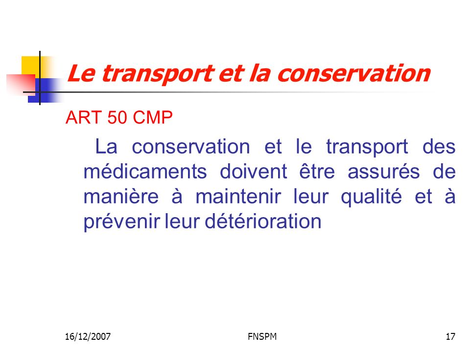 Le transport et la conservation