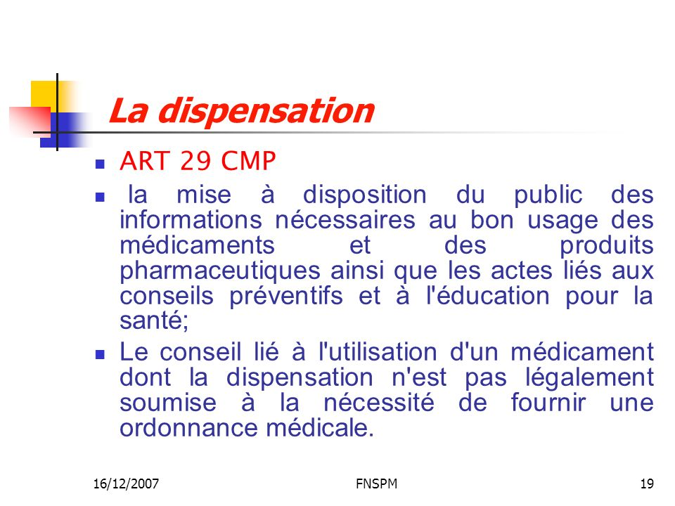 La dispensation ART 29 CMP