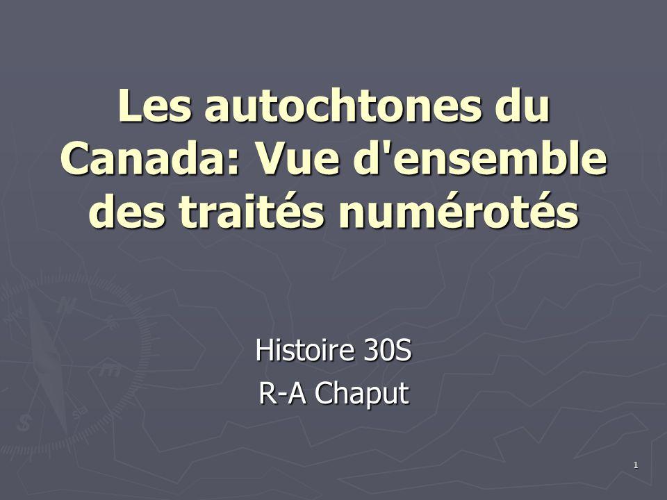 Les autochtones du Canada: Vue d ensemble des traités numérotés