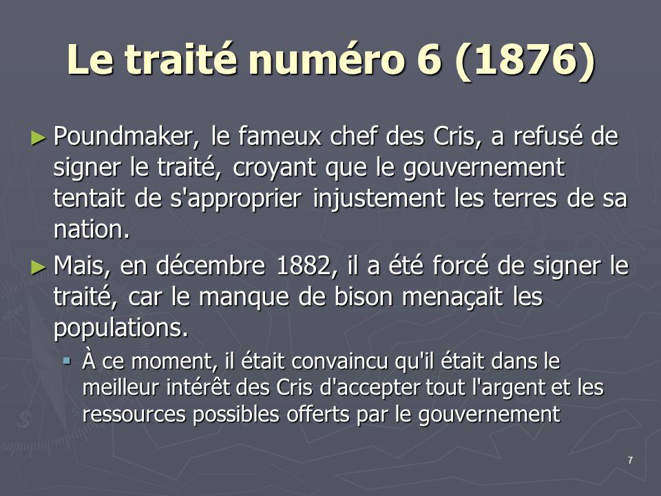 Le traité numéro 6 (1876)