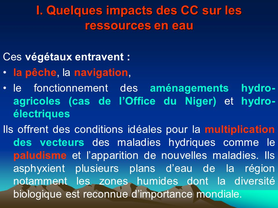 I. Quelques impacts des CC sur les ressources en eau