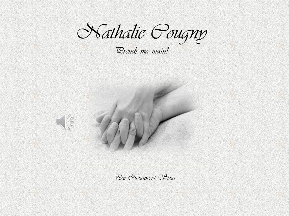 Nathalie Cougny Prends ma main! Par Nanou et Stan