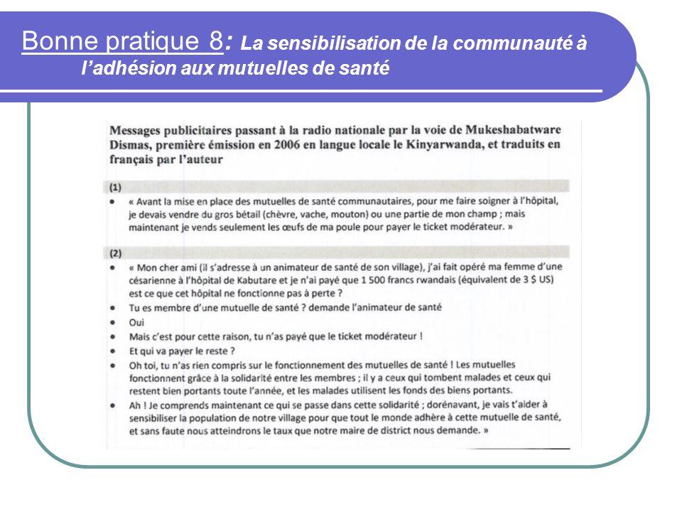 Bonne pratique 8: La sensibilisation de la communauté à l'adhésion aux mutuelles de santé