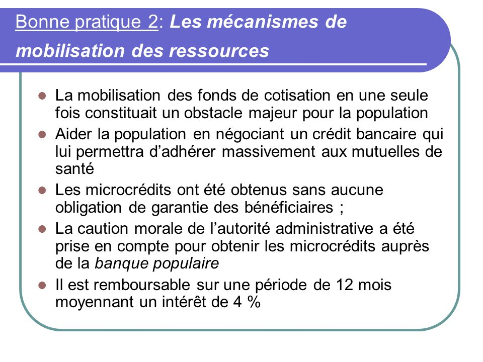 Bonne pratique 2: Les mécanismes de mobilisation des ressources