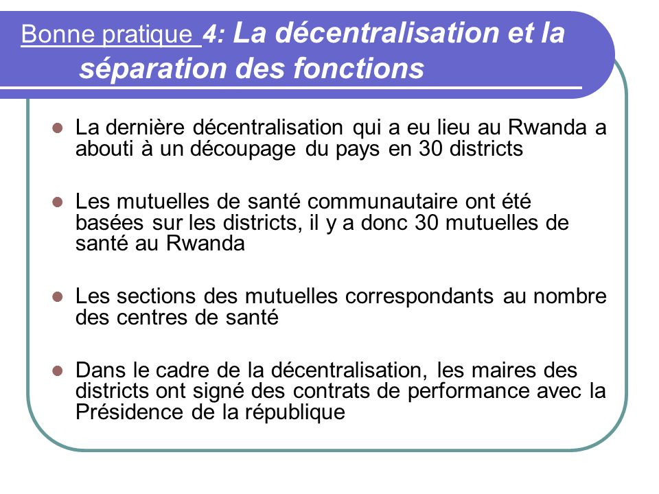 Bonne pratique 4: La décentralisation et la séparation des fonctions