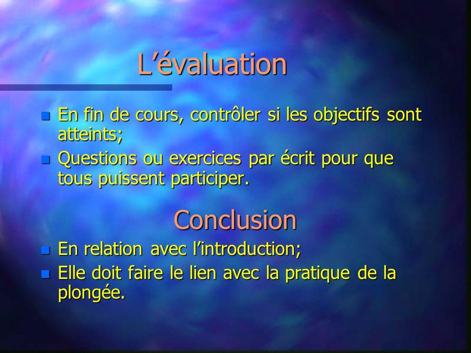L'évaluation Conclusion